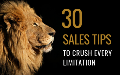 30 Sales tips to crush every limitation and basically become a total beast