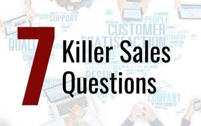 7 Killer Sales Questions
